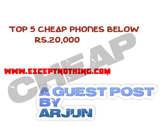 Top 5 Cheap Phones Below Rs.20000