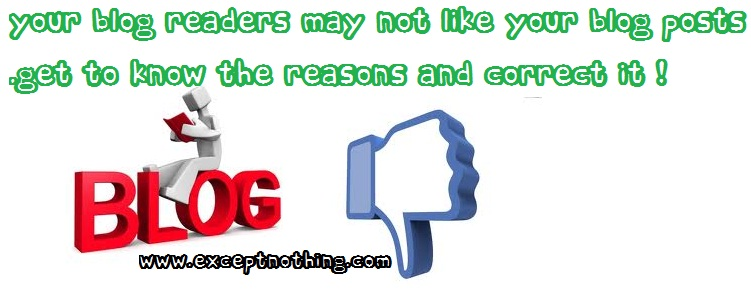 Blog Readers may not like your posts