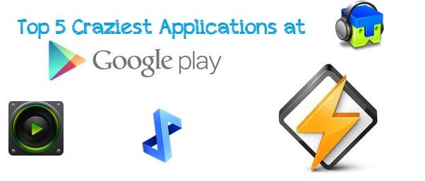 Top 5 Craziest Applications