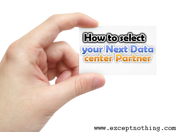 How to select your Next Data Center Partner